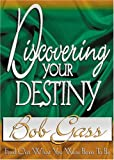 img - for Discovering Your Destiny: Find Out What You Were Born to Be book / textbook / text book