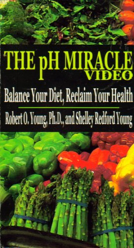 The pH Miracle Video: Balance Your Diet, Reclaim Your Health