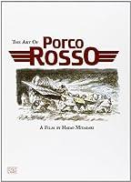 ART OF PORCO ROSSO HC