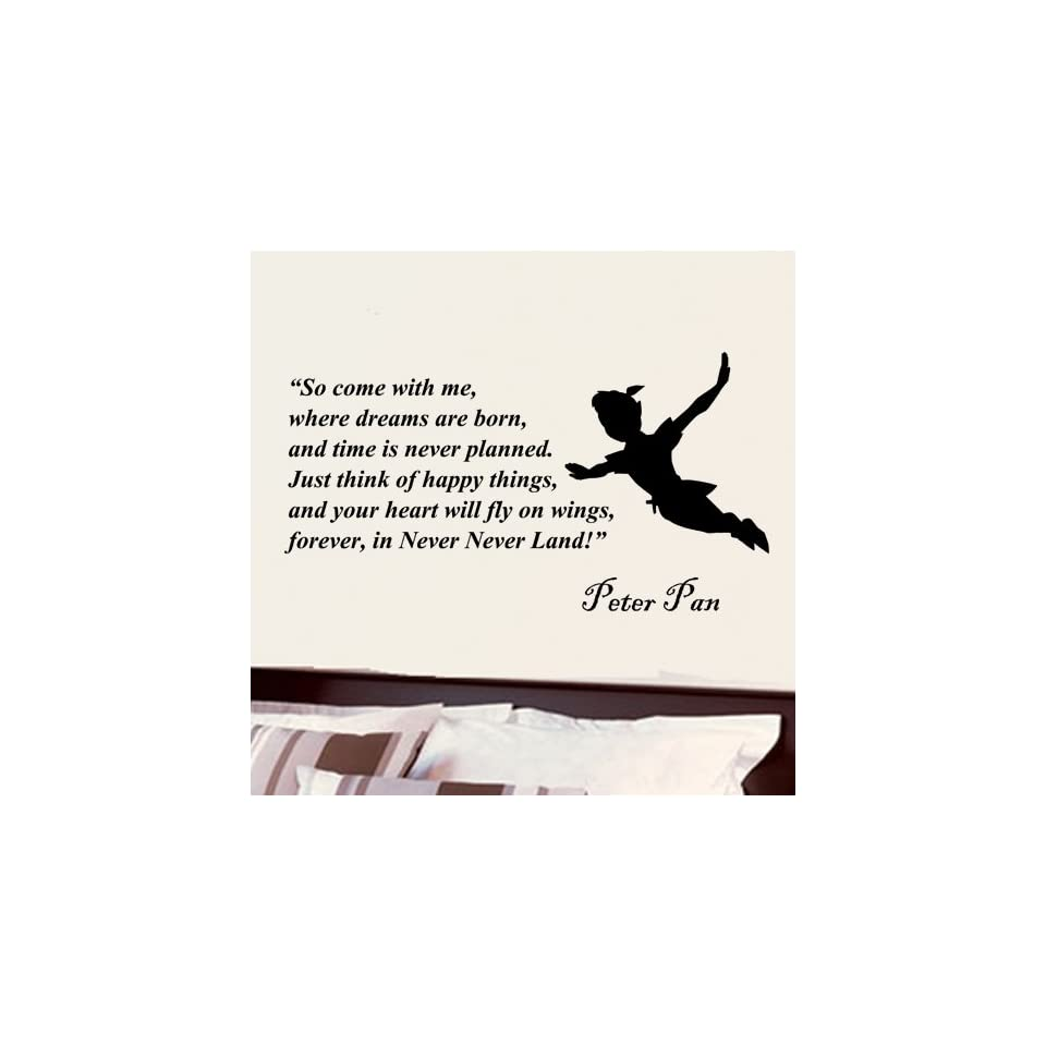 Peter Pan so Come with Me Where Dreams Are Born Wall Quote Vinyl Wall Art Decal Sticker