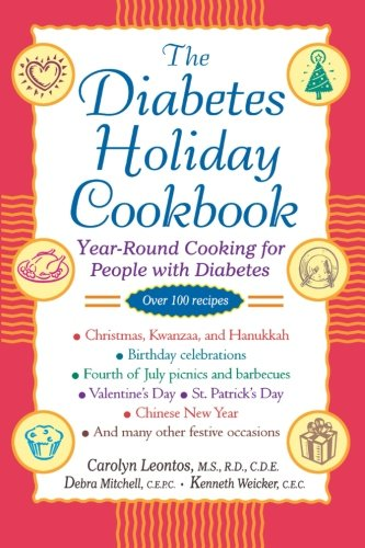 The Diabetes Holiday Cookbook: Year-Round Cooking for People with Diabetes