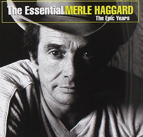 MERLE HAGGARD - The Essential Merle Haggard - The Epic Years - Zortam Music
