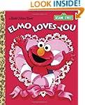 Elmo Loves You (Sesame Street) (Littl...
