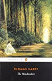 img - for The Woodlanders (Penguin Classics) book / textbook / text book