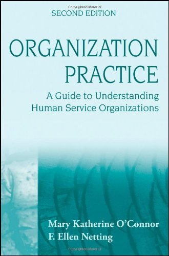 Organization Practice: A Guide to Understanding Human...