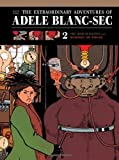 img - for The Extraordinary Adventures of Adele Blanc-Sec: The Mad Scientist / Mummies on Parade (Vol. 2) (The Extraordinary Adventures of Ad le Blanc-Sec) book / textbook / text book