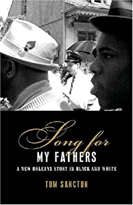 Download Song for My Fathers: A New Orleans Story in Black and White ebook