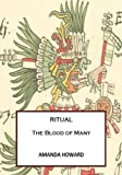 img - for Ritual: The Blood of Many book / textbook / text book
