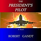 img - for The President's Pilot book / textbook / text book