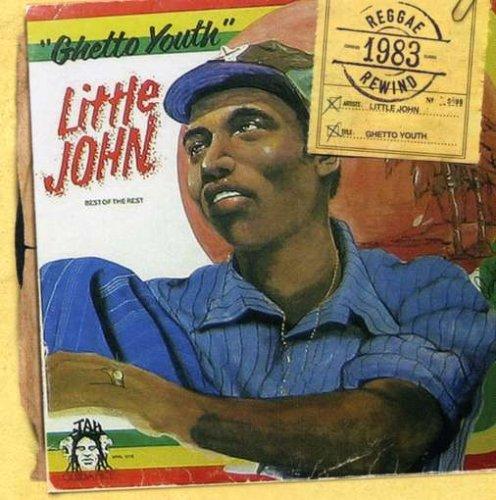 Little John - Ghetto Youth - Zortam Music