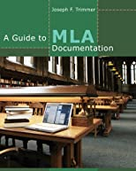 A Guide to MLA Documentation, 9th Ed.