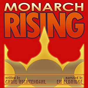 Monarch Rising | [Chris Wichtendahl]