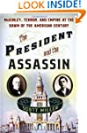 The President and the Assassin: McKin...