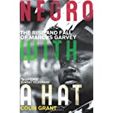 Negro with a Hat: Marcus Garveyby Colin Grant