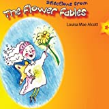 img - for Selections from the Flower Fables book / textbook / text book