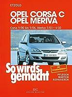 Opel Corsa C 9/00 bis 9/06: Opel Meriva ...