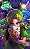 The Legend of Zelda: Majora's Mask 3D Strategy Guide & Game Walkthrough – Cheats, Tips, Tricks, AND MORE!