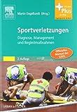 Sportverletzungen - GOTS Manual: Diagnose, Management und Begleitmaßnahmen - mit Zugang zum Elsevier-Portal