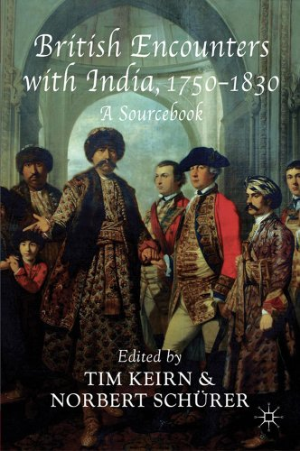 British Encounters with India, 1750-1830: A Sourcebook