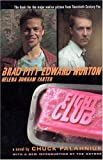 Fight Club: A Novel (0805076557) by Chuck Palahniuk