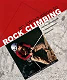 img - for An Introduction to Rock Climbing: From First Steps and Safety to Learning Ropework and Abseiling book / textbook / text book
