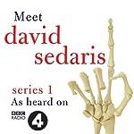 Meet David Sedaris: Series One | David Sedaris