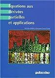 echange, troc  - Equations Aux Derivees Partielles Et Applications: Partial Differential Equations and Applications