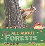 All About Forests (Mack�s World of Wonder)