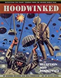 Stephen Shapiro Hoodwinked: Deception and Resistance - Outwitting the Enemy - Stories from World War Two (Outwitting the Enemy: Stories from World War II)