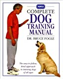 RSPCA Complete Dog Training Manual (0751300756) by Fogle, Bruce