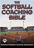 The Softball Coaching Bible (The Coaching Bible Series)