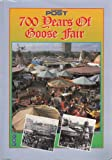 700 YEARS OF THE GOOSE FAIR. Ian. Manning