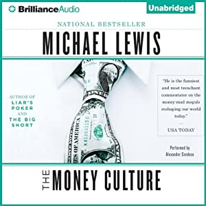 The Money Culture | [Michael Lewis]