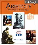 Aristote et la pensée scientifique