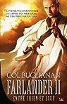 Le Coeur du Monde, Tome 2 : Entre Chien et Loup par Buchanan