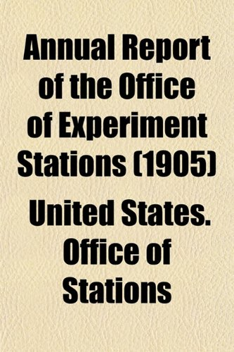 Annual Report of the Office of Experiment Stations (1905)