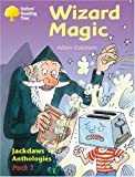 Oxford Reading Tree: Stages 8-11: Jackdaws: Pack 1: Wizard Magic (0198454414) by Coleman, Adam