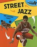 Street Jazz (Get Dancing)