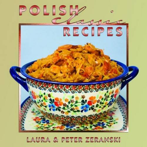 Polish Classic Recipes (Classics Series) (Polish Cooking compare prices)