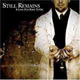Still Remains - If Love Was Born To Die