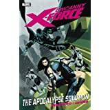 Uncanny X-Force 1: The Apocalypse Solutionpar Rick Remender