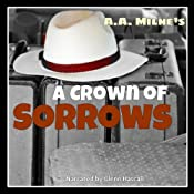 A Crown of Sorrows | [A. A. Milne]