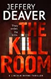 The Kill Room: The Lincoln Rhyme Series