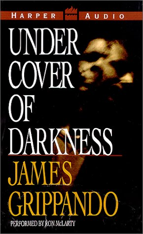 Under Cover of Darkness, James Grippando