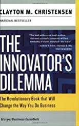 The Innovator&#39;s Dilemma