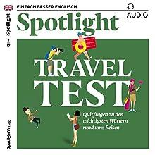 Spotlight Audio - Travel Test. 7/2017: Englisch lernen Audio - Testen Sie Ihr Reisevokabular Hörbuch von  div. Gesprochen von:  div.