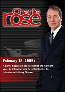 Charlie Rose with Stanley Karnow, H.D.S. Greenway, Frances Fitzgerald, Kevin Buckley, Sidney Schanberg, David Michaelis, Harry Shearer, and N.C. Wyeth (February 18, 1999)