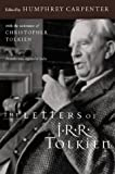 The Letters of J.R.R. Tolkien (0618056998) by J. R. R. Tolkien