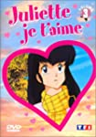 Juliette je t'aime - Vol.3 : Episodes...
