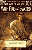 With Fire and Sword (0020820445) by Sienkiewicz, Henryk